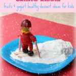 Skiing kiddie – fruits and yogurt healthy dessert ideas for kids