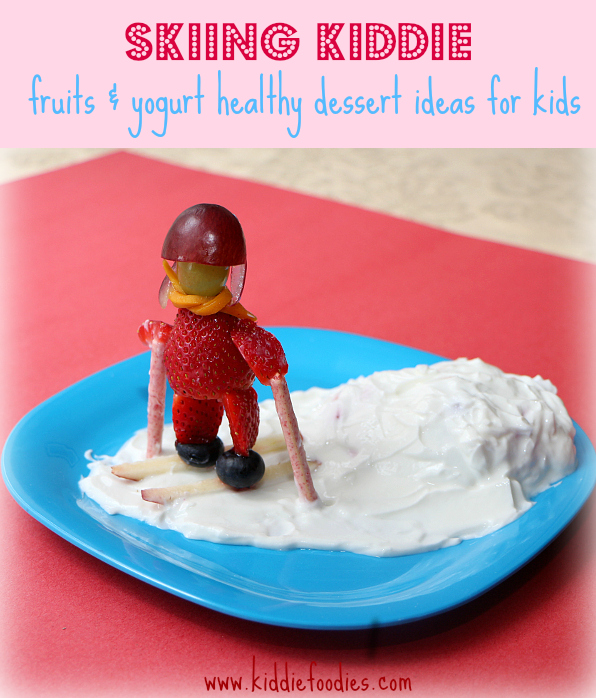 Skiing kiddie - fruits and yogurt healthy dessert ideas for kids