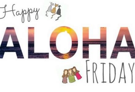 AlohaFridayBlogHop