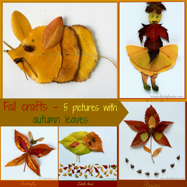 Fall Crafts For Kids 5 Pictures With Autumn Leaves Kiddie Foodies