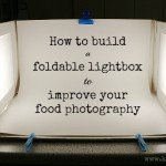Improve food photography - how to build a foldable lightbox