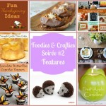 Foodies & Crafties Soirée #2 – Features