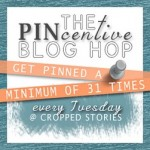 The PINcentive Blog Hop: Week 15