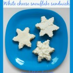 White cheese snowflake sandwich – healthy breakfast for kids