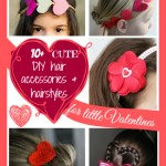 10+ cute DIY hair accessories & hairstyles for little Valentines