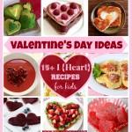 Valentine's Day ideas – 15+ I {Heart} recipes for kids