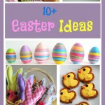+10 Easter Ideas